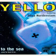 To The Sea (Feat. Stina Nordenstam) mp3 Single by Yello