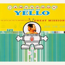 You Gotta Say Yes To Another Excess: Jam & Spoon's Hands On Yello (Great Mission)