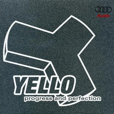 Progress And Perfection mp3 Album by Yello