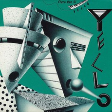 Claro Que Si (Remastered) mp3 Album by Yello