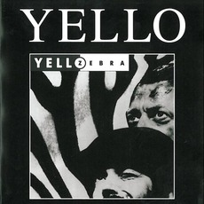 Zebra (Re-Issue) mp3 Album by Yello