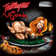 Love Grenade mp3 Album by Ted Nugent