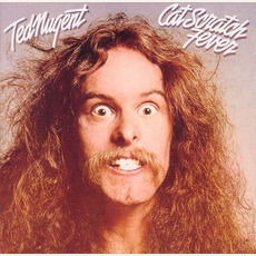 Cat Scratch Fever (Re-Issue) by Ted Nugent