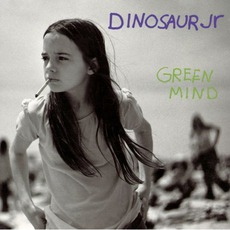 Green Mind (Re-Issue) mp3 Album by Dinosaur Jr.