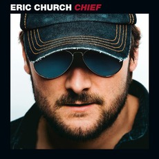 Chief mp3 Album by Eric Church