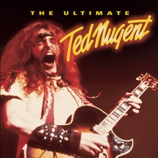 The Ultimate Ted Nugent mp3 Artist Compilation by Ted Nugent
