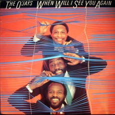 When Will I See You Again mp3 Album by The O'Jays