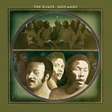 Ship Ahoy mp3 Album by The O'Jays