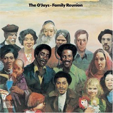 Family Reunion mp3 Album by The O'Jays