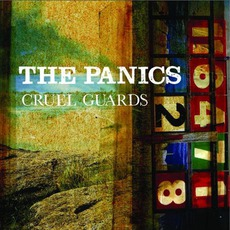 Cruel Guards (Limited Edition) mp3 Album by The Panics