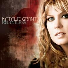 Relentless mp3 Album by Natalie Grant