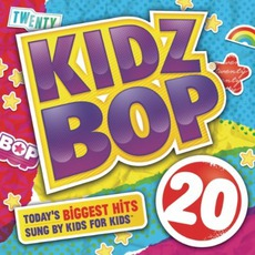 Kidz Bop 20 mp3 Album by Kidz Bop