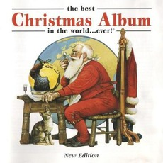 The Best Christmas Album In The World... Ever! 2000 mp3 Compilation by Various Artists