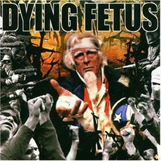 Destroy The Opposition mp3 Album by Dying Fetus