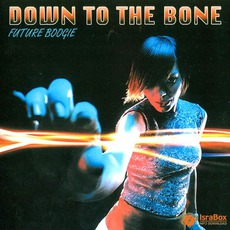 Future Boogie mp3 Album by Down To The Bone