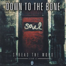Spread The Word: Album III mp3 Album by Down To The Bone