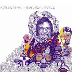 In The Mountain In The Cloud mp3 Album by Portugal. The Man