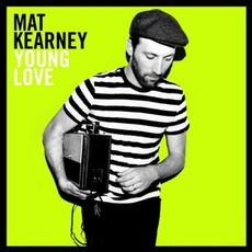 Young Love mp3 Album by Mat Kearney