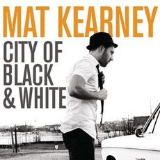 City Of Black & White mp3 Album by Mat Kearney