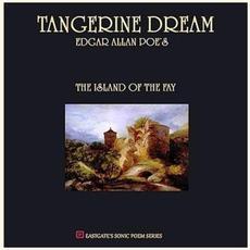 Edgar Allan Poe's The Island Of The Fay mp3 Album by Tangerine Dream