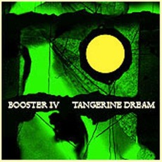 Booster IV by Tangerine Dream