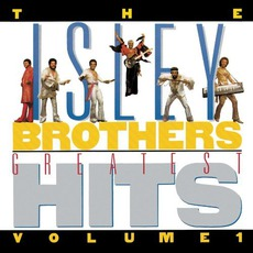 Greatest Hits, Volume 1 (Remastered) by The Isley Brothers