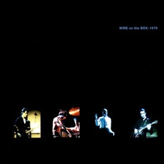 Wire On The Box: 1979 mp3 Live by Wire