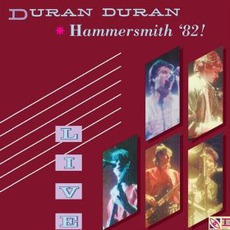 Hammersmith '82! mp3 Live by Duran Duran