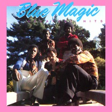 Greatest Hits by Blue Magic