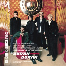 Besides Ourselves mp3 Artist Compilation by Duran Duran