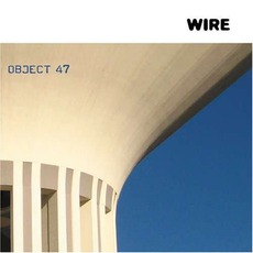 Object 47 mp3 Album by Wire