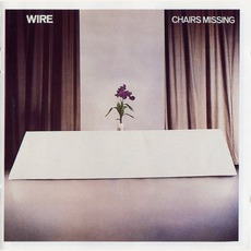 Chairs Missing (Remastered) mp3 Album by Wire