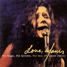 Love, Janis: The Songs, The Letters, The Soul Of Janis Joplin