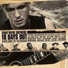 10 Days Out (Blues From The Backroads) mp3 Album by Kenny Wayne Shepherd