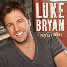Tailgates & Tanlines mp3 Album by Luke Bryan