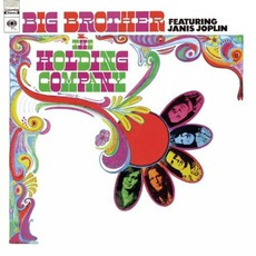 Big Brother & The Holding Company (Remastered) by Big Brother & The Holding Company