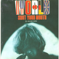 World Shut Your Mouth (Remastered)