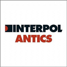 Antics (Limited Edition) mp3 Album by Interpol