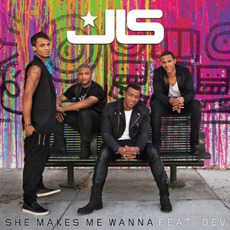 She Makes Me Wanna (Feat. Dev) mp3 Single by JLS