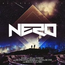 Welcome Reality mp3 Album by Nero