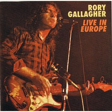 Live! In Europe (Remastered) mp3 Live by Rory Gallagher