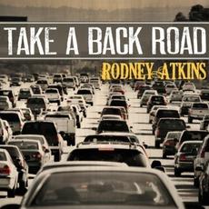 Take A Back Road mp3 Single by Rodney Atkins