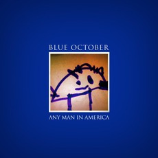 Any Man In America mp3 Album by Blue October