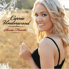 Some Hearts mp3 Album by Carrie Underwood