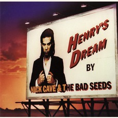 Henry's Dream (Remastered) mp3 Album by Nick Cave & The Bad Seeds