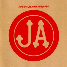 Bark mp3 Album by Jefferson Airplane