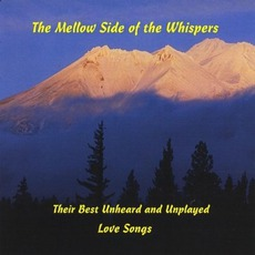 The Mellow Side Of The Whispers