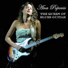 The Queen Of Blues Guitar mp3 Album by Ana Popović