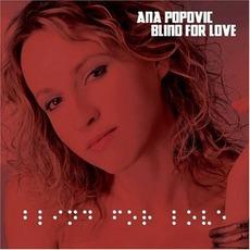 Blind For Love by Ana Popović
