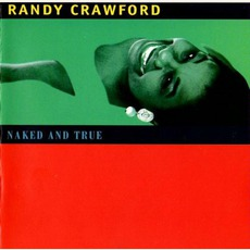 Naked And True mp3 Album by Randy Crawford